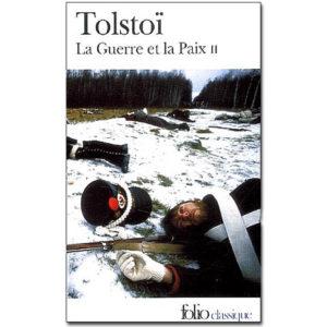TOLSTOI Léon : La Guerre et la Paix. Tome 2