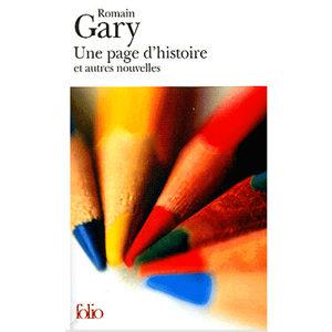 GARY Romain : Une page d'histoire et autres nouvelles