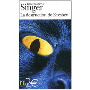 Singer Isaac, Prix Nobel 1978 : La destruction de Kreshev