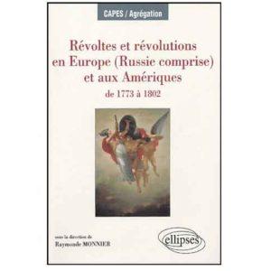 Révoltes et révolutions en Europe (Russie comprise) …