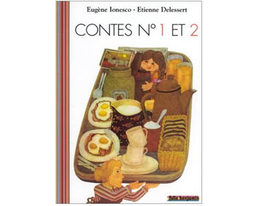 Ionesco Eugène : Contes numéro 1 et 2