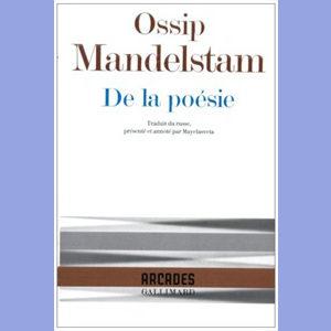 MANDELSTAM Ossip : De la poésie