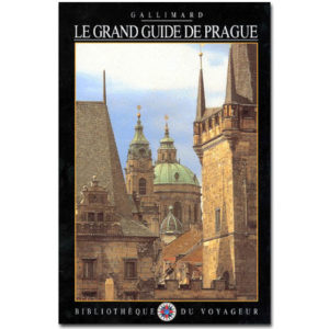 Collectifs – LE GRAND GUIDE DE PRAGUE