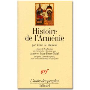 Moïse de Khorène : Histoire de l'Arménie