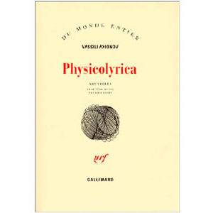AXIONOV Vassili : Physicolyrica
