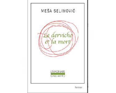 Selimovic Mesa : Le derviche et la mort