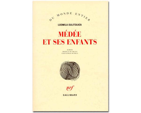 OULITSKAIA Ludmila :  Médée et ses enfants (en français)