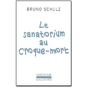 Schulz Bruno: Le sanatorium au croque-mort