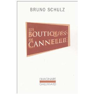 Schulz Bruno: Les boutiques de cannelle