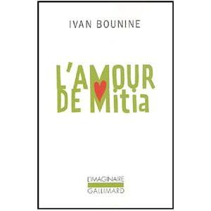 BOUNINE Ivan (Prix Nobel 1933) : L'amour de Mitia