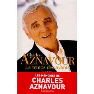 Aznavour Charles : Le temps des avants