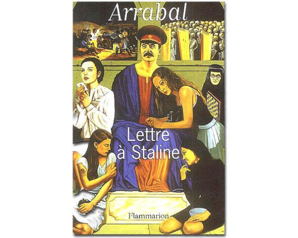 ARRABAL : Lettre à Staline