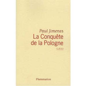 Jimenes Paul : La Conquête de la Pologne