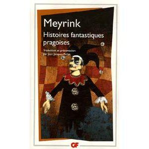 Meyrink Gustav : Histoires fantastiques pragoises