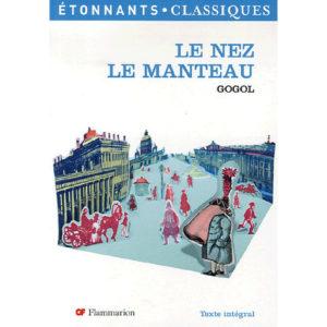 GOGOL : Le nez, Le Manteau
