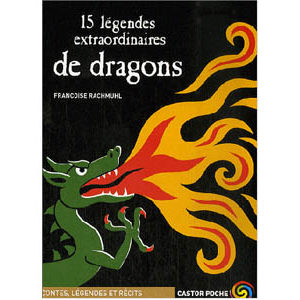 15 légendes extraordinaires de dragons (dont 1 moldave)