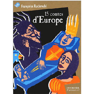 15 contes d'Europe (dont 1 estonien et 1 russe)
