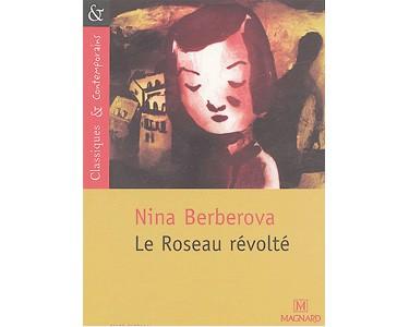 BERBEROVA Nina:  Le Roseau révolté