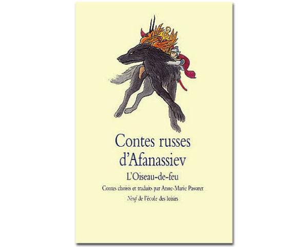 Afanassiev Alexandre : Contes russes. L'oiseau-de-feu