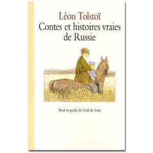 Tolstoï Léon : Contes et histoires vraies de Russie