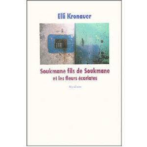 Bylines : Soukmane fils de Soukmane et les fleurs écarlates