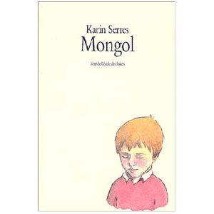 Serres Karin : Mongol