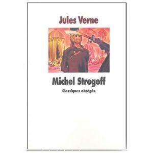 Michel Strogoff – Roman historique de Jules Verne