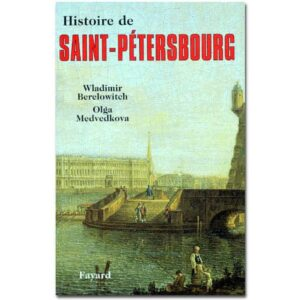 Histoire de SAINT-PETERSBOURG