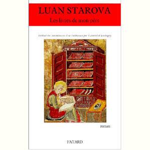 Starova Luan : Les livres de mon père