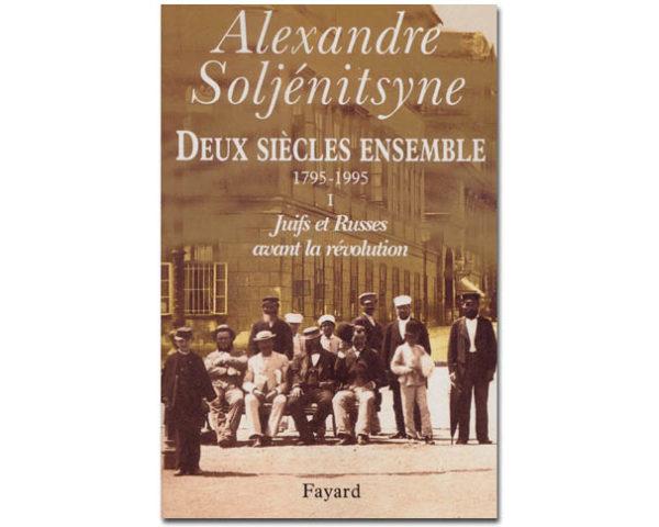 Soljénitsyne Alexandre – Juifs et Russes avant la révolution