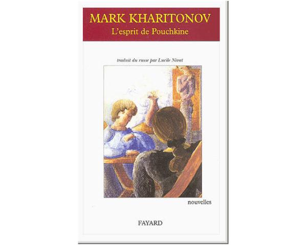 Mark Kharitonov – L'esprit de Pouchkine