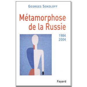 Métamorphose de la Russie (1984-2004)
