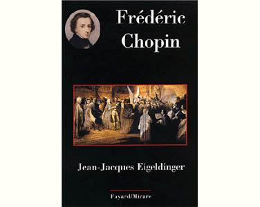 Eigeldinger Jean-Jacques : Frédéric Chopin