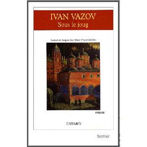Vazov Ivan : Sous le joug