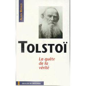 Tolstoï Léon. La quête de la vérité