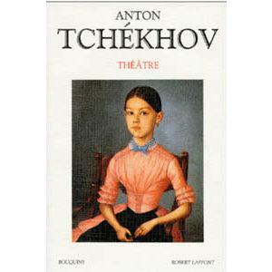 Tchekhov : Grand Recueil 'Théâtre' (860 pages)