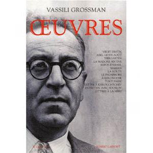 Grossman Vassili : Oeuvres