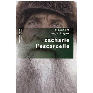 Soljénitsyne Alexandre :Zacharie l'escarcelle – Et autres récits