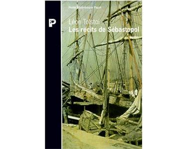 TOLSTOI Léon : Les récits de Sébastopol