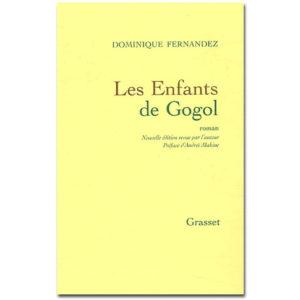 FERNANDEZ D. : Les enfants de Gogol. Edition revue et corrigée