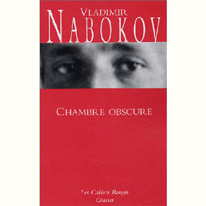 NABOKOV Vladimir : Chambre obscure