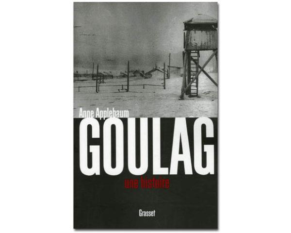 Applebaum Anne : Goulag. Une histoire