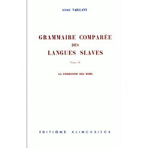 La Grammaire comparée des langues slaves : La formation des noms