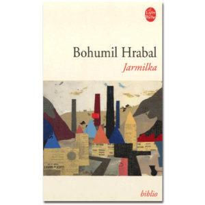 Bohumil Hrabal : Jarmilka