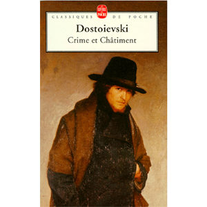 DOSTOIEVSKI : Crime et Châtiment