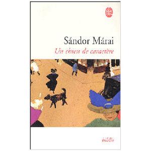 Maraï Sandor : Un chien de caractère