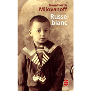 Milovanoff Jean-Pierre : Le Russe blanc