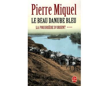 Miquel Pierre : La Poudrière d'Orient : Le Beau Danube Bleu