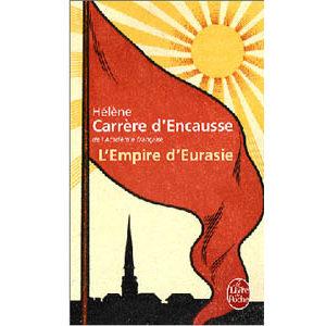 Carrère d'Encausse : L'Empire d'Eurasie…Empire russe (Poche)