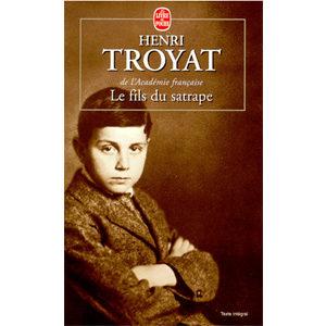 TROYAT Henri : Le fils du satrape. Récit
